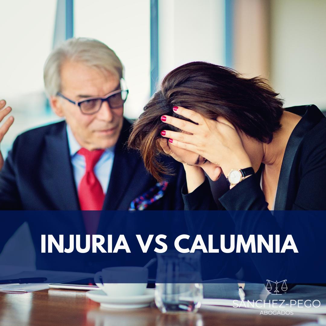 CALUMNIA VS INJURIA abogados de Derecho Penal en Cantabria